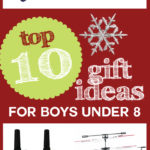 Top 10 Gift Ideas for Boys Under 8