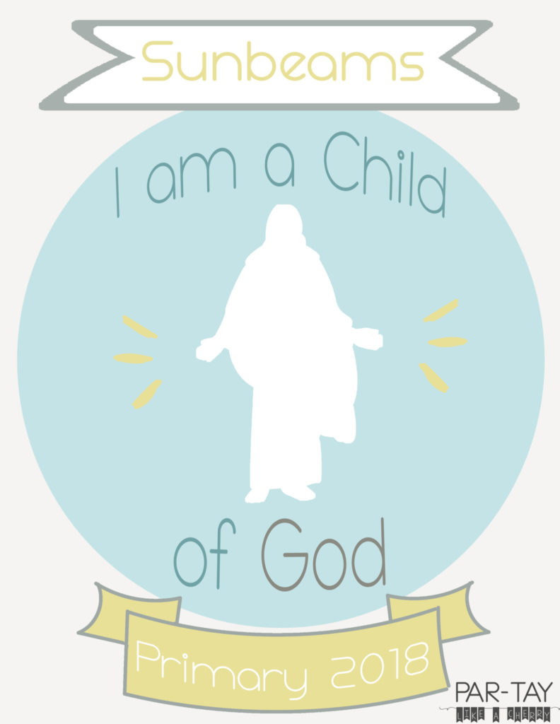 I Am A Child Of God Primary 2018 Binder Covers Free Printable