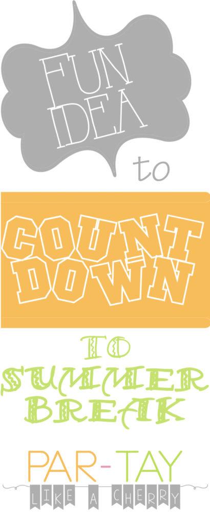 fun idea to count down to summer break