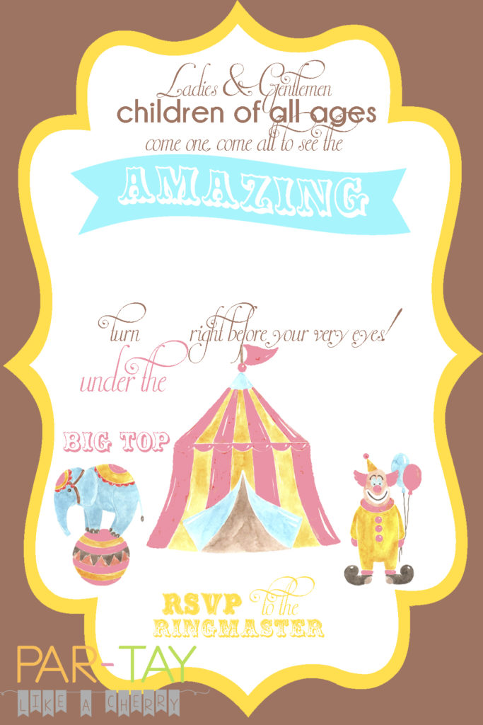 Free Circus Birthday Invitation Party Like A Cherry