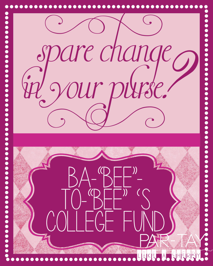 Baby To Bes College Fund With Logo Party Like A Cherry