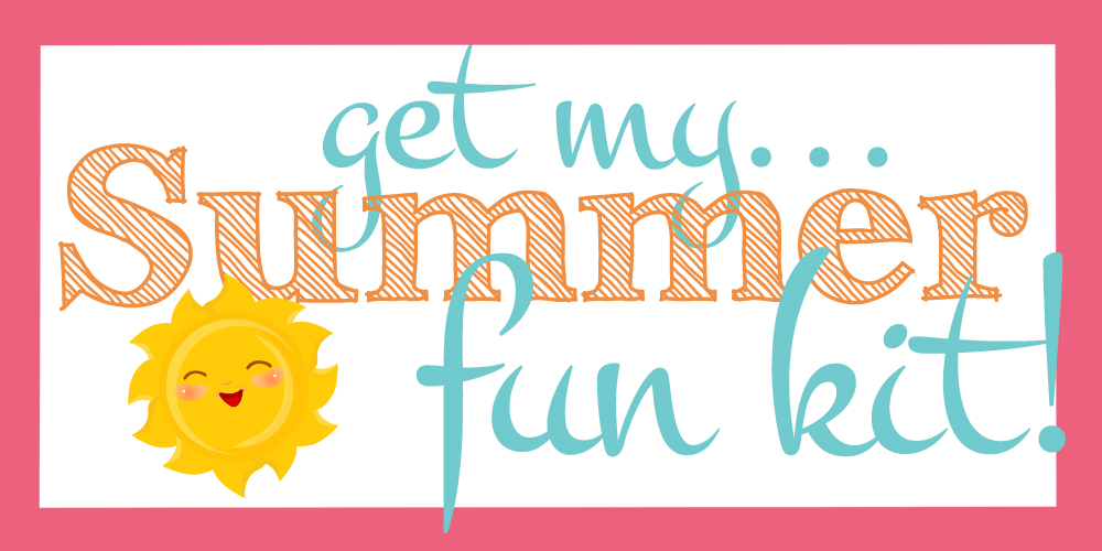 get my summer fun kit button
