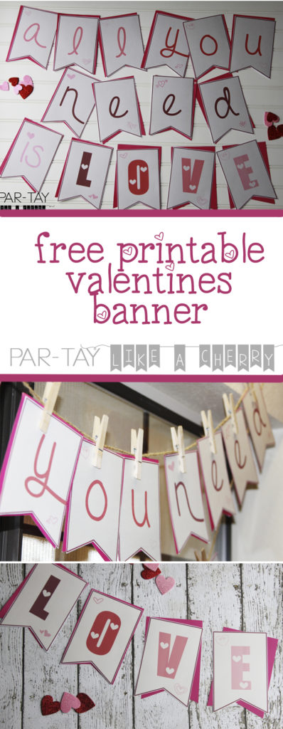 free printable valentines banner all you need is love