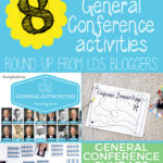 General Conference Roundup: 8 Awesome Activities for All Ages!