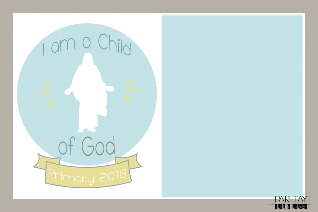 2018 I am a Child of God Primary Program Invitation Template