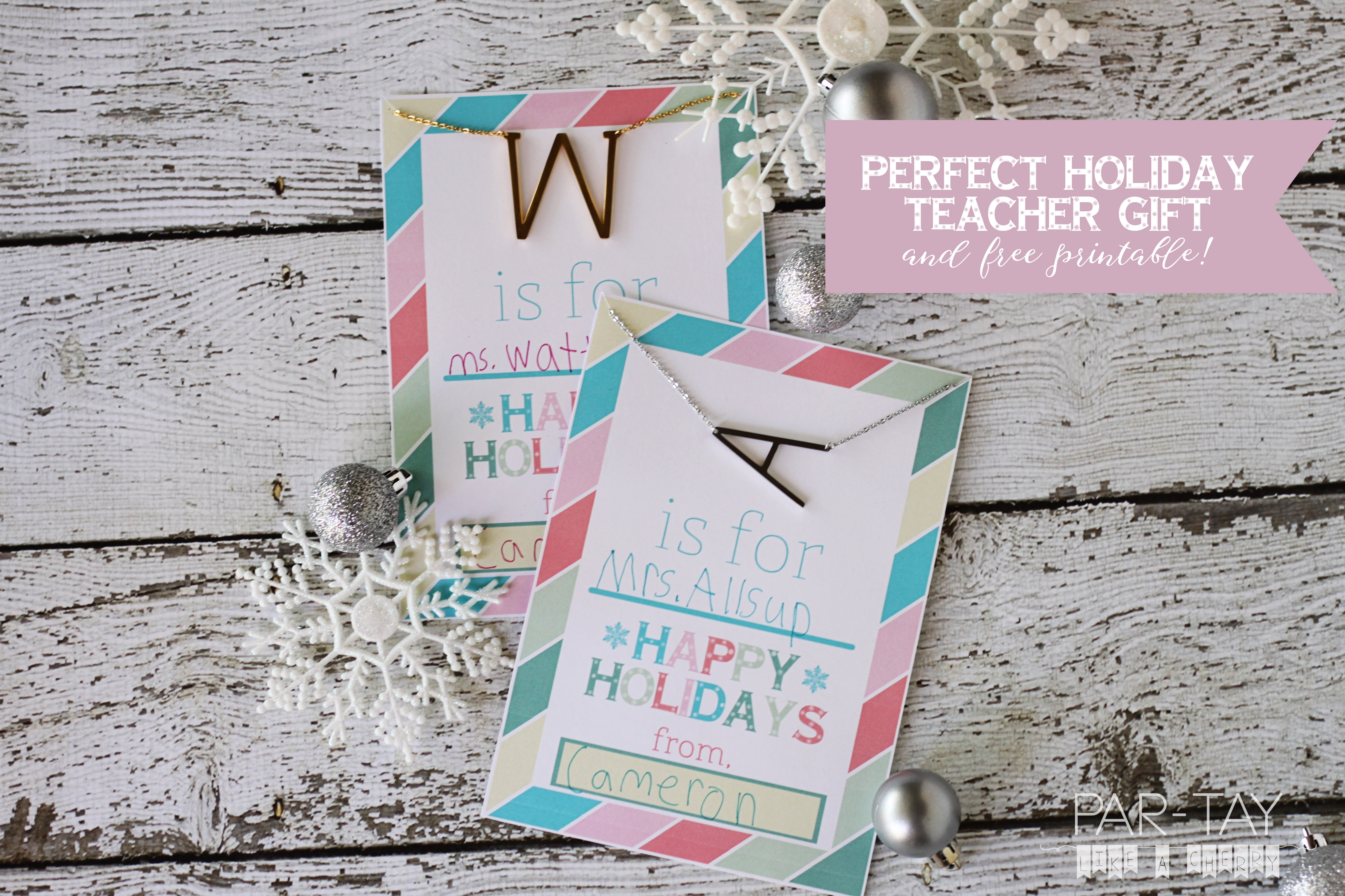 the perfect holiday teacher gift, initial letter necklace with free printable