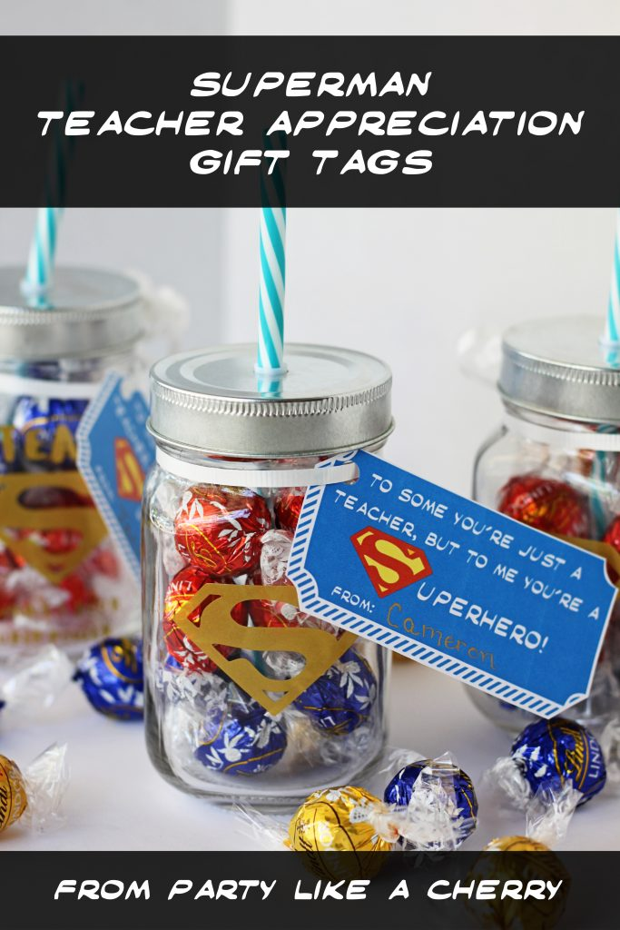 free printable teacher appreciation superman tags, great for teacher appreciation week.
