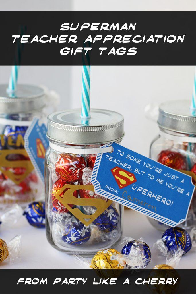 free printable teacher appreciation superman tags, great for teacher appreciation week.